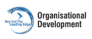 Beyond the Leading Edge - Organisational Development