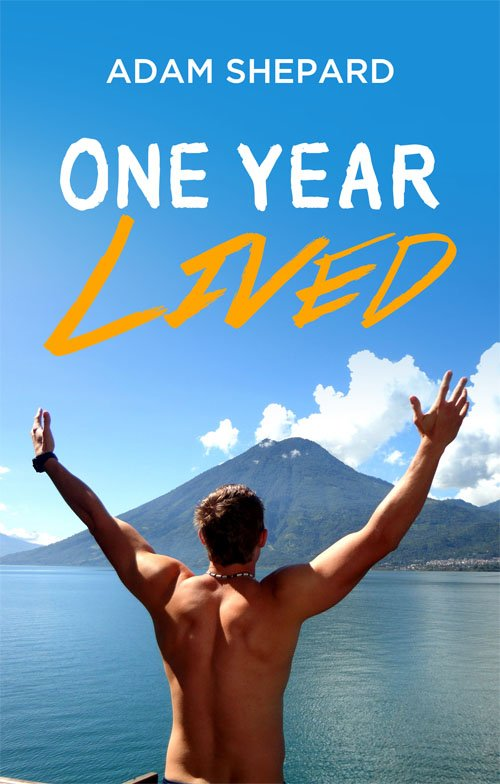 One Year Lived
